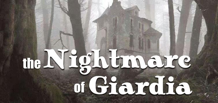 nightmare of giardia
