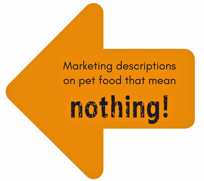 marketing words on pet food that mean nothing