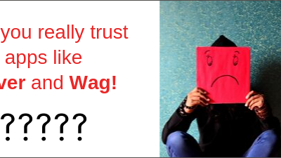 Think twice before you use WAG or Rover.com!