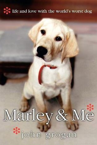 Marley and Me, by John Grogan